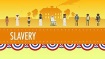 Crash Course US History - Episode 13 -  Slavery