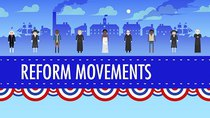 Crash Course US History - Episode 15 - 19th Century Reforms