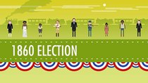 Crash Course US History - Episode 18 - The Election of 1860 & the Road to Disunion