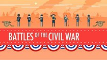 Crash Course US History - Episode 19 - Battles of the Civil War