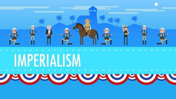 Crash Course US History - S01E28 - American Imperialism
