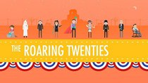 Crash Course US History - Episode 32 - The Roaring 20's