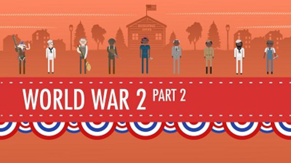 Crash Course US History - S01E36 - World War II Part 2 - The Homefront