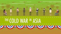 Crash Course US History - Episode 38 - The Cold War in Asia