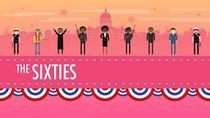 Crash Course US History - Episode 40 - The 1960s in America