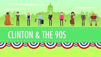 Crash Course US History - Episode 45 - The Clinton Years, or the 1990s