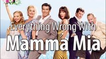 CinemaSins - Episode 58 - Everything Wrong With Mamma Mia