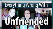 CinemaSins - Episode 59 - Everything Wrong With Unfriended
