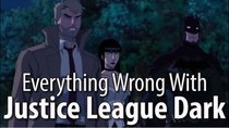 CinemaSins - Episode 61 - Everything Wrong With Justice League Dark