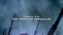 Hitler and the Nazis - Episode 1 - The Treaty of Versailles