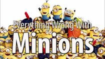 CinemaSins - Episode 62 - Everything Wrong With Minions
