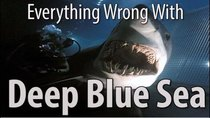 CinemaSins - Episode 64 - Everything Wrong With Deep Blue Sea