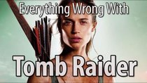 CinemaSins - Episode 65 - Everything Wrong With Tomb Raider (2018)
