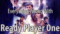 CinemaSins - Episode 66 - Everything Wrong With Ready Player One