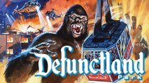 Defunctland - Episode 8 - The History of Kongfrontation