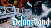 Defunctland - Episode 11 - The History of Earthquake: The Big One and Disaster!