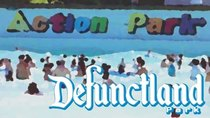 Defunctland - Episode 20 - The History of Action Park