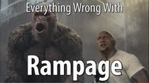 CinemaSins - Episode 68 - Everything Wrong With Rampage