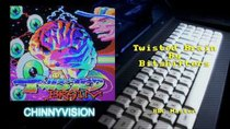 ChinnyVision - Episode 245 - Twisted Brain Demo by Bitshifters