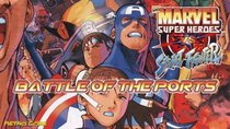 Battle of the Ports - Episode 224 - Marvel Super Heroes VS Street Fighter