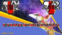 Battle of the Ports - Episode 229 - Air Buster / Aero Blasters