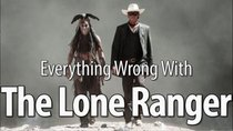 CinemaSins - Episode 69 - Everything Wrong With The Lone Ranger