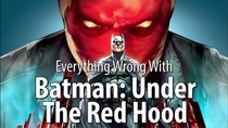 CinemaSins - Episode 37 - Everything Wrong With Batman: Under The Red Hood