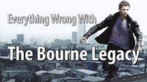 CinemaSins - Episode 38 - Everything Wrong With The Bourne Legacy