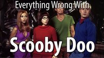 CinemaSins - Episode 40 - Everything Wrong With Scooby Doo