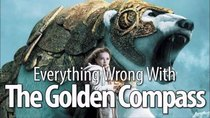 CinemaSins - Episode 75 - Everything Wrong With The Golden Compass