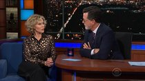 The Late Show with Stephen Colbert - Episode 11 - Jane Fonda, Willie Nelson