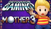 Did You Know Gaming? - Episode 282 - Mother 3