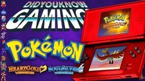 Did You Know Gaming? - Episode 283 - Pokemon Heart Gold and Soul Silver