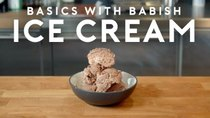 Basics with Babish - Episode 3 - Ice Cream