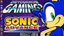 Did You Know Gaming? - Episode 286 - Sonic Advance Games (Game Boy Advance)