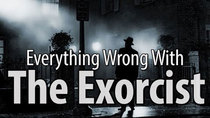 CinemaSins - Episode 85 - Everything Wrong With The Exorcist