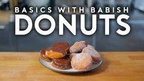 Basics with Babish - Episode 12 - Donuts