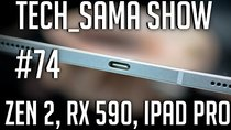 Aurelien_Sama: Tech_Sama Show - Episode 74 - Tech_Sama Show #74 : Zen 2, RX 590, Annonces Apple