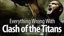 CinemaSins - Episode 88 - Everything Wrong With Clash Of The Titans (2010)