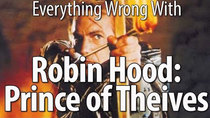 CinemaSins - Episode 92 - Everything Wrong With Robin Hood: Prince of Thieves