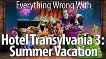 CinemaSins - Episode 93 - Everything Wrong With Hotel Transylvania 3: Summer Vacation