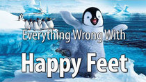 CinemaSins - Episode 94 - Everything Wrong With Happy Feet