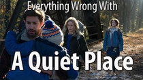CinemaSins - Episode 95 - Everything Wrong With A Quiet Place