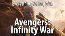 CinemaSins - Episode 97 - Everything Wrong With Avengers: Infinity War