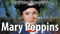 CinemaSins - Episode 98 - Everything Wrong With Mary Poppins