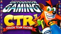 Did You Know Gaming? - Episode 293 - CTR Crash Team Racing