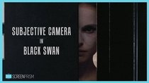 Screen Prism - Episode 2 - Subjective Camera in Black Swan