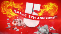 Film Riot - Episode 405 - 5 Year Anniversary Celebration!