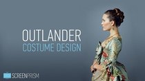 Screen Prism - Episode 8 - Outlander Costume Design: The Message Behind The Time-Traveling...