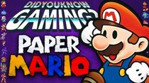 Did You Know Gaming? - Episode 294 - Paper Mario (N64)